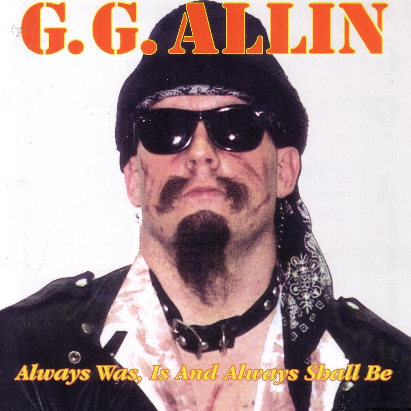 GG Allin - Look Into My Eyes And Hate Me / Hotel Clermont